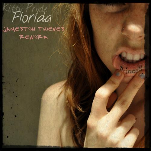 Kitty Pryde - Florida (Jameston Thieves. Rework)