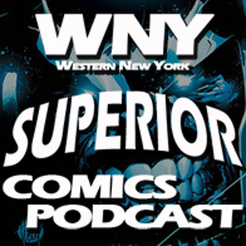 WNY Superior Comics Podcast