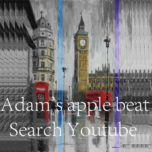 Adam's apple beat - Search Youtube;)