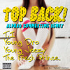 T.I. ft. Young Jeezy & The Fresh Prince - Top Back (ALPHAQ Summertime Remix)