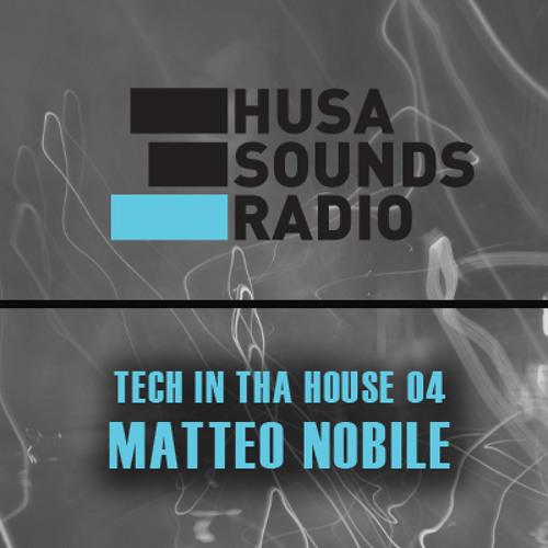 HSR: Tech In Tha House 04: Matteo Nobile (IT)