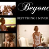 Beyonce Best Thing I Ve Ever Had Album Cover