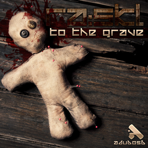 RASKL - To The Grave
