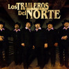 Los Traileros Del Norte Mix