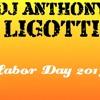 Labor Day 2013 (DJ Anthony Ligotti)