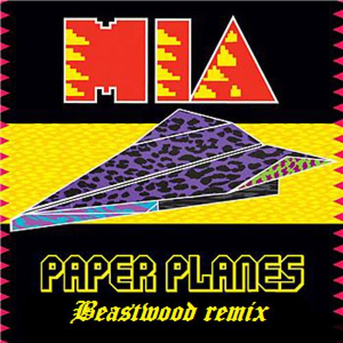 M.I.A. -  Paper Planes (Beastwood Remix)
