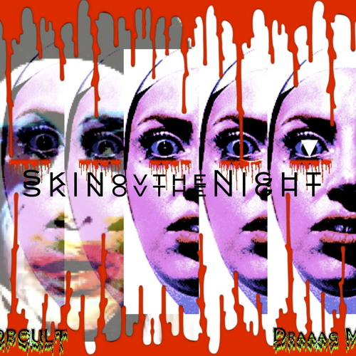 SkinovtheNight- MONSTER SUPERIOR's PLEASURE and PAIN for ΛρρLΛυSΞ (PopCult Draaag Mix)