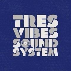 CB182 - TRESVIBES SOUNDSYSTEM