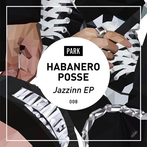 Jazzinn (Jazzinn EP) / Habanero Posse
