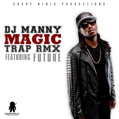 Trap Magic - Dj Manny (Original)