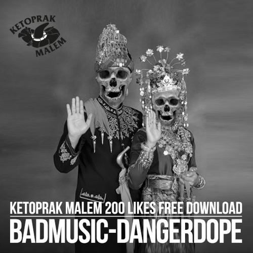Dangerdope - Badmusic (Free D/L)