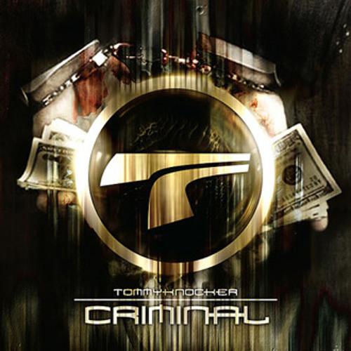 Tommyknocker - Criminal (Traxtorm Records - TRAX0080)