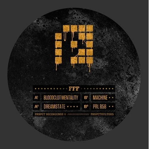 PRSPCT RVLT 005 by FFF (6 track EP) Out September 16th 2013!!