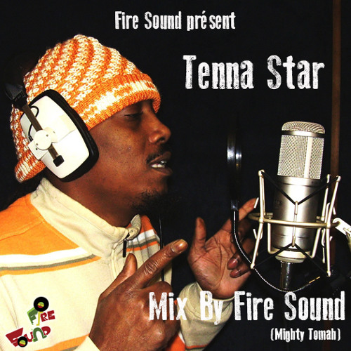 Fire Sound Present : Tenna Star