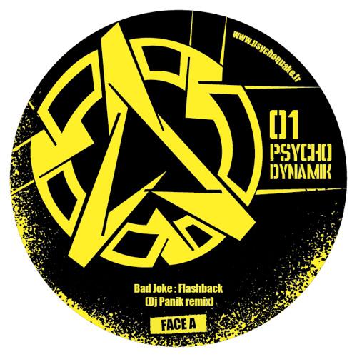 "Badjoke - ""Flashback"" - Dj Panik Remix (Psychodynamik 01 - Vinyl & Digital)"