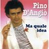 Pino D'Angio - Ma Quale Idea (Bendix Mihle  Instrumental Re - Edit)