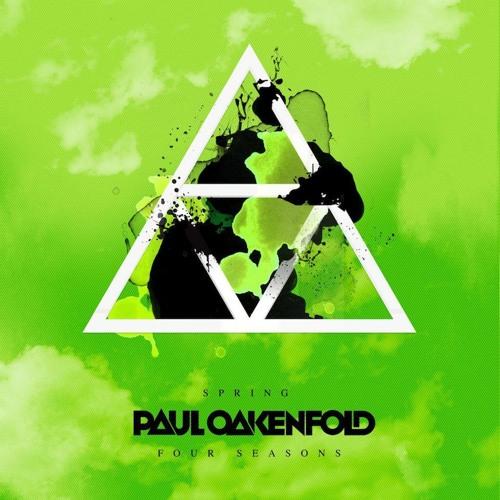 Paul Oakenfold - Four Seasons - Spring