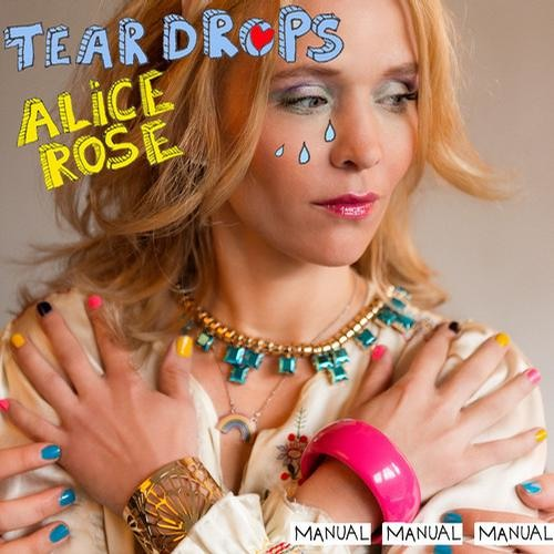 Alice Rose - Teardrops (Gabriel Ananda Glitch Mix)