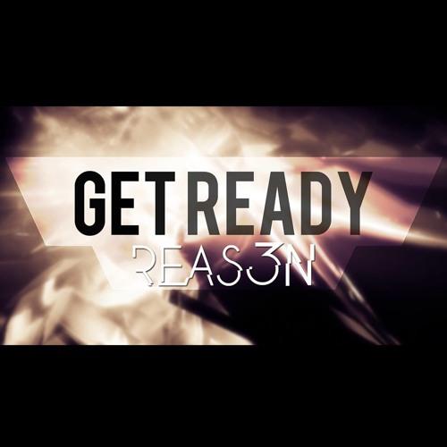3Reason - Get Ready (Original Mix)