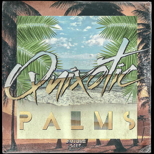 Palms EP Preview OUT NOW!