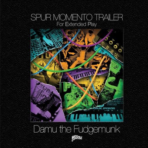 Fade's Em Gone (Organ Grinder) by Damu The Fudgemunk - Avail Sept 3rd