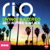 R.I.O - Living In Stereo (Sagi Abitbul & Avi Ace Official Remix)