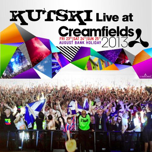 Kutski Live @ Creamfields 2013