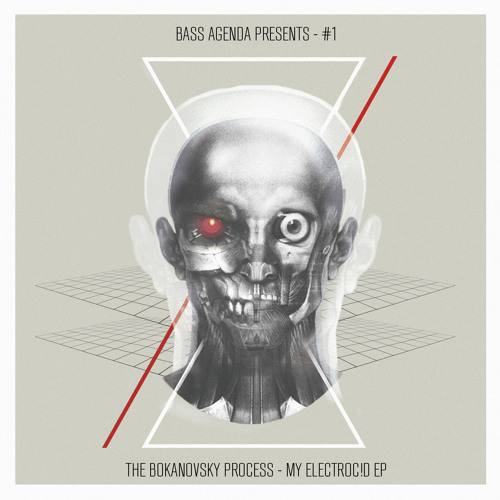 OUT NOW - Bass Agenda Presents #1: The Bokanovsky Process - My Electroc!d EP