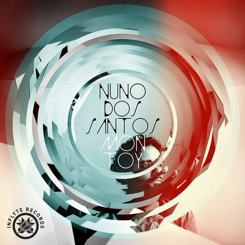 Nuno Dos Santos - Mon Toy (Gregor Tresher Remix) (Inflyte)