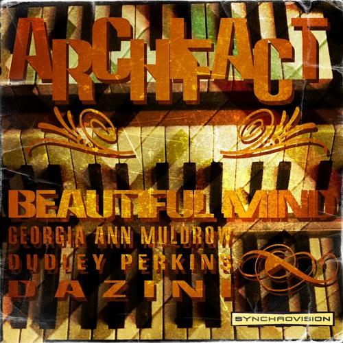 ARCHIFACT-BEAUTIFUL MIND (Rebuild)-Feat:Georgia Ann Muldrow/Dudley Perkins/Dazini