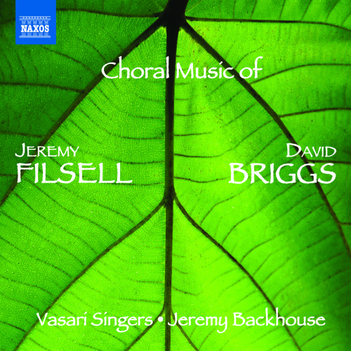 Choral Music of Jeremy Filsell & David Briggs: Pange Lingua [Vasari Singers] [Naxos: 8.573111]