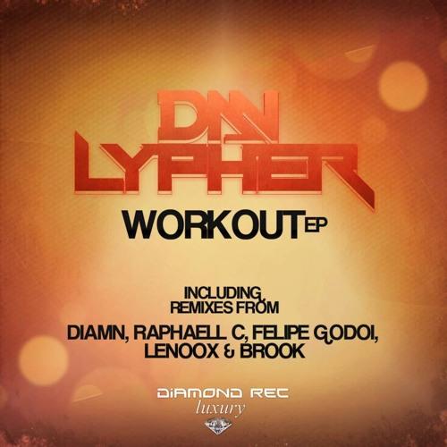 Dan Lypher - Work Out (Lenoox & Brook Remix) (NO MASTER)