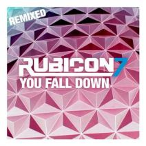 Rubicon 7 - You Fall Down - SugarPillz Fake Coffee Remix