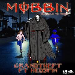 Grandtheft - Mobbin feat. Hedspin / Give Me More (JEFF060)