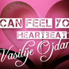 'I can feel your heartbeat' - Vasilije Ojdanic - OFFICIAL (First Single)