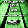 Elfö Dj - Tracks on Live 014 (Part.2) www.elfodj.es