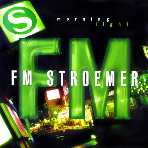 FM STROEMER - Morning Light (DJ Energy Rmx) | www.fmstroemer.de
