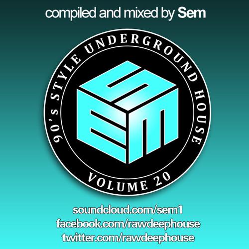 Sem :: 90's Style Underground House Vol. 20