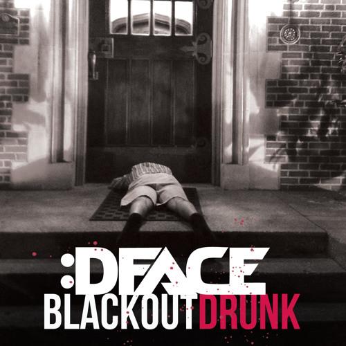 Blackout Drunk (Original Mix)