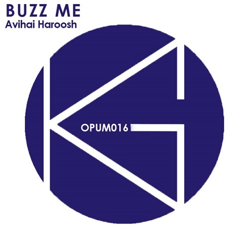 Buzz Me (Original Mix)