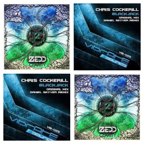 Chris Cockerill vs. Zedd - Blackjack Clarity (Chris Cockerill Mashup)