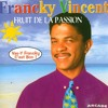 Francky Vincent - Fruit de la passion (Journey Star edit)