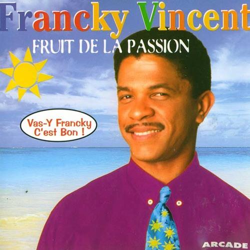 Francky Vincent - Fruit de la passion (Journey Star edit)