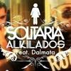 (96) - AlKiLaDoS - MoNaLiSa Vs SoLiTaRiA - (DJ CarL) Portada del disco