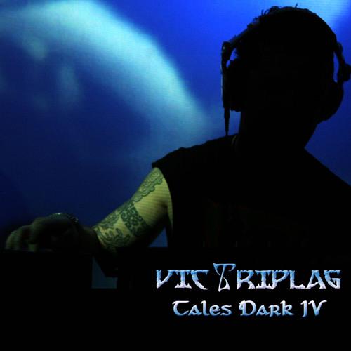 Vic Triplag - Tales Dark IV
