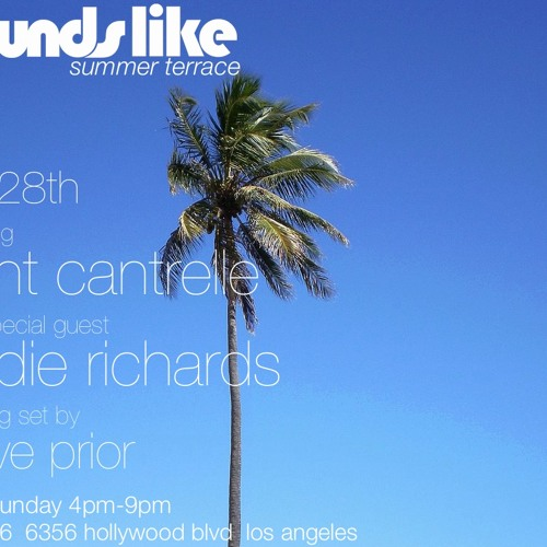 Live At Sounds Like Summer Terrace Los Angeles July 28th 2013