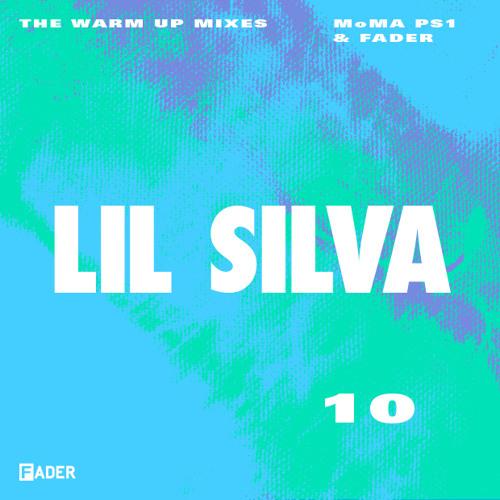 FADER/MoMA PS1 Warm Up Mix: Lil Silva