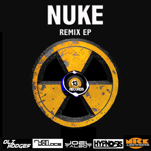 Nuke - Oli Hodges & Nick Ashworth (Ryan Wallace Remix) [13 RECORDS] OUT NOW ON BEATPORT