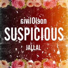 Olivia Olson - Suspicious Feat. Jallal