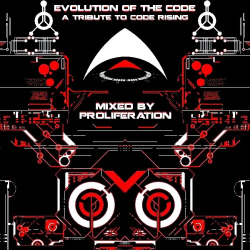 Evolution of the Code - A Tribute to Code Rising - Mixed By Proliferation